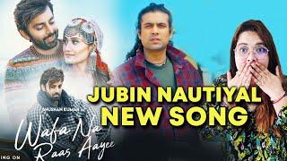Wafa Na Raas Aayee NEW Song Jubin Nautiyal Coming Soon | T-Series