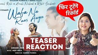 Wafa Na Raas Aayee Teaser | Jubin Nautiyal Ft. Himansh, Arushi | Meet Bros | Reaction