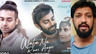 Wafa Na Raas Aayee Song Review - Jubin Nautiyal, Himansh Kohli, Rohit Suchanti & Arushi - T Series