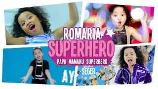 Romaria - Superhero Best of The Best Song