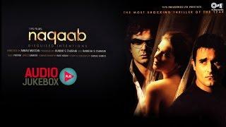 Naqaab Audio Songs Jukebox | Bobby Deol, Akshaye Khanna, Urvashi Sharma