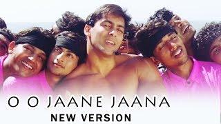 Salman's O O Jaane Jaana NEW VERSION Coming Soon