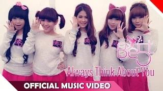 BE5T - Always Think About You (Official Video Music)