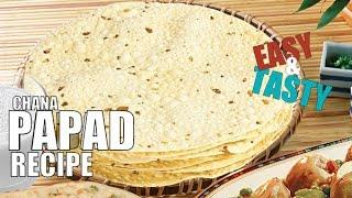 Chana Papad Easy Reciep   Tasty And Crispy