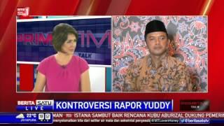 Dialog: Kontroversi Rapor Yuddy #4