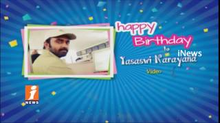 Birthday Wishes To Video Editor Yasaswi Narayana From INews Team