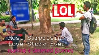 Most Surprising Love Story Ever (Making & Deleted Scenes) - desiLOLtv