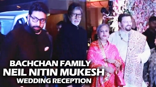 Amitabh Bachchan, Abhishek & Jaya Bachchan At Neil Nitin Mukesh's Wedding Reception