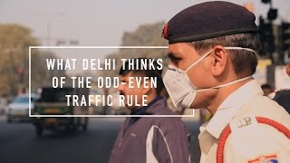What Delhi thinks of the Odd-Even traffic rule