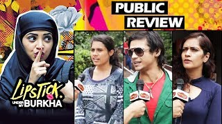 Lipstick Under My Burkha PUBLIC REVIEW - First Day First Show | BEST FILM