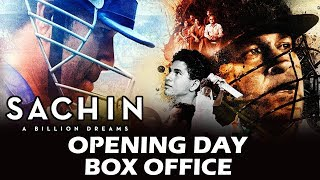 Sachin A Billion Dreams OPENING DAY - Box Office Collection - Excellent