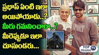 Prabhas New Look for Upcoming Saaho Movie | Director Sujeeth | Saaho Teaser | Top Telugu TV