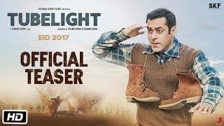 Tubelight | Official Teaser is Out | Salman Khan | Kabir Khan | Film 2017