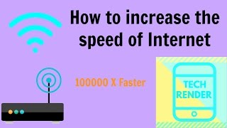 How to speed up your internet SPEED 100000x faster Boost WiFi speed