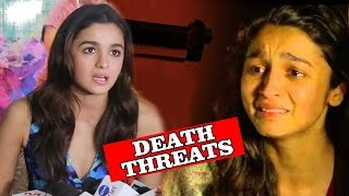 Alia Bhatt FINALLY Reacts On Receiving DEATH THREATS