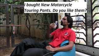 I bought New Motorcycle Touring Pants. Do you like them?