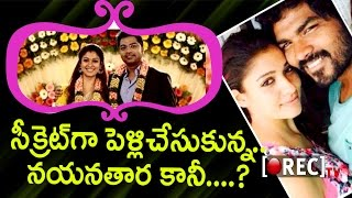 Why Nayanathara Kept Her Marriage As Top Secret - Nayanthara And Vignesh Shivan Marriage - Rectv