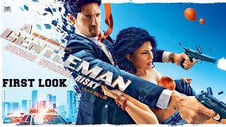 A Gentleman FIRST LOOK Out - Sidharth Malhotra, Jacqueline Fernandez