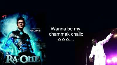 Chamak Challo (Full Song) - Ra.One - Akon with Lyrics - Shahrukh Khan - Kareena Kapoor