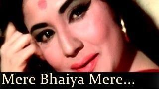 Mere Bhaiya Mere Chanda - Kajal (1965) - Asha Bhosle  - Raksha Bandhan Song