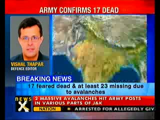 Avalanches hit Kashmir, 17 dead, 23 missing
