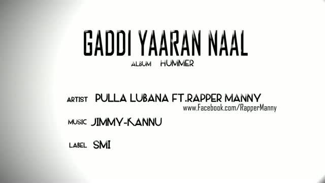 Gaddi Yaaran Naal-Pulla Lubana Ft.Rapper Manny (New Punjabi Songs 2012)