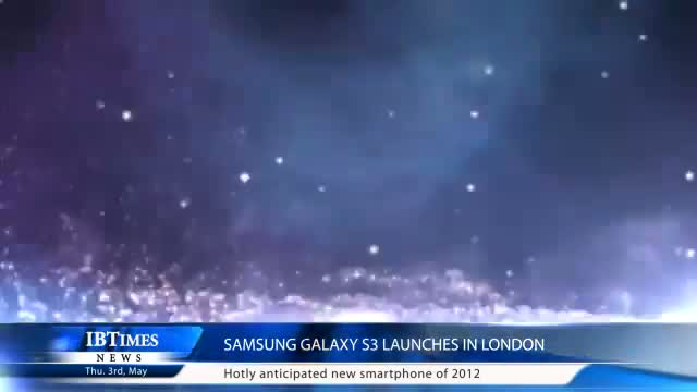 Samsung Galaxy S3 launches in London
