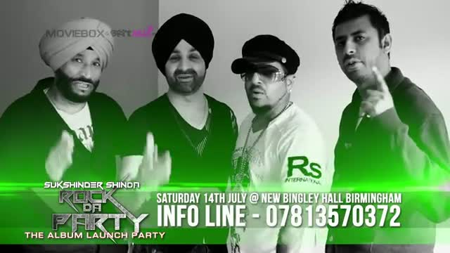 ROCK DA PARTY - ALBUM LAUNCH PARTY - SUKSHINDER SHINDA , JAZZY B, AMAN HAYER & MESHI ESHARA