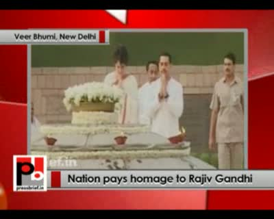 Nation pays homage to Rajiv Gandhi 21st May 2012