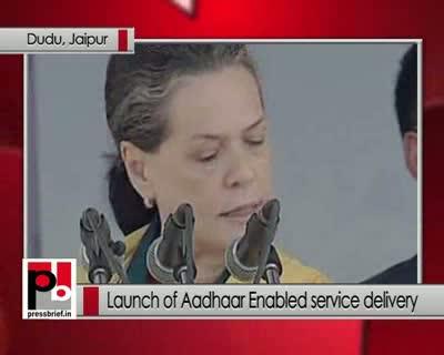 Sonia Gandhi: Aadhaar card will benefit poor