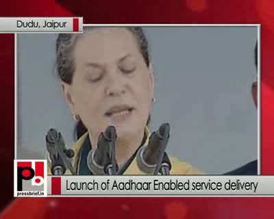Sonia Gandhi: Aadhaar card will ensure subsidies reached the correct beneficiary