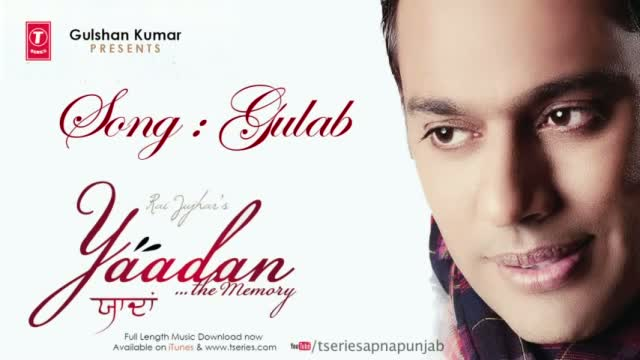 Gulab - Rai Jujhar Latest Punjabi Full Song | Yaadan - The Memory