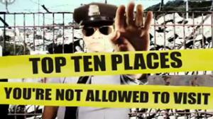 Top 10 Places You're Not Allowed to Visit