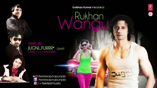 "Jugni Furr (Latest Punjabi Song) - BY Jasmit Feat. JSL - From Album ""Rukhan Wangu"""