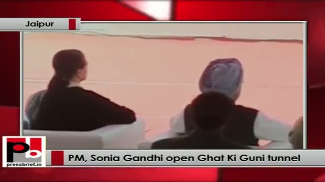 PM, Sonia Gandhi inaugurate Ghat Ki Guni tunnel in Jaipur