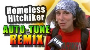 Homeless Hitchhiker - AUTOTUNE REMIX