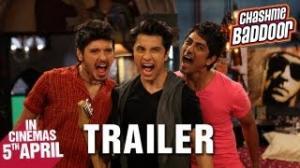 Chashme Baddoor - Official Trailer - Ali Zafar, Divyendu Sharma, Siddharth & Taapsee Pannu