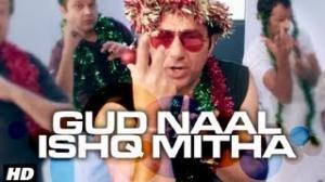 """GUD NAAL ISHQ MITHA"" (VIDEO SONG) I LOVE NY - SUNNY DEOL & KANGANA RANAUT"