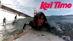 Kai Time: Surfing San Francisco