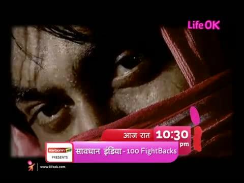 Savdhaan India- 100 Days, 100 fightbacks - Manohar Promo