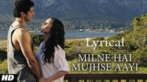 Milne Hai Mujhse Aayi - Aashiqui 2 (Full Song with Lyrics) - Aditya Roy Kapur & Shraddha Kapoor