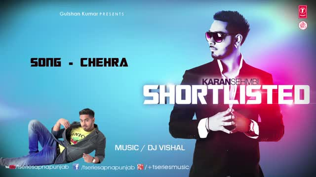 Chehra - By Karan Sehmbi (Latest Punjabi Video Song 2013) From Album Shortlisted