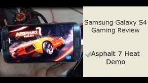 Samsung Galaxy S4 Gaming Review- Asphalt 7 Heat Game Play Demo