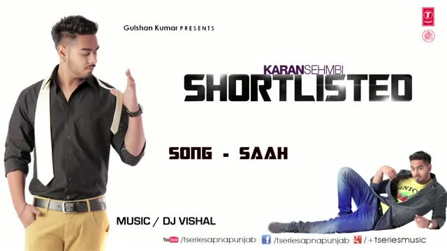 Mere Saah Vi Tere Naal (Latest Full Punjabi Song 2013) - By Karan Sehmbi - From Movie Shortlisted