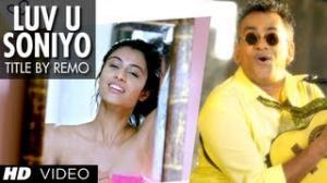 """""""Luv U Soniyo"""" Title Song by Remo Fernandes - Tanuj Virwani & Neha Hinge"""