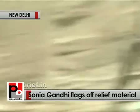 Sonia Gandhi, Rahul Gandhi flag off relief material for U'Khand floods victims