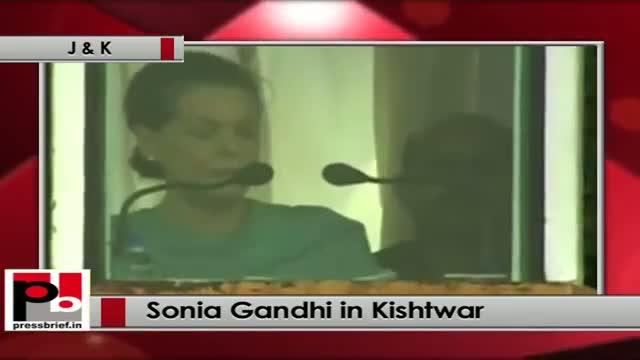 Sonia Gandhi at Kishtwar (J&K) praises earlier Congress Govt's achievements