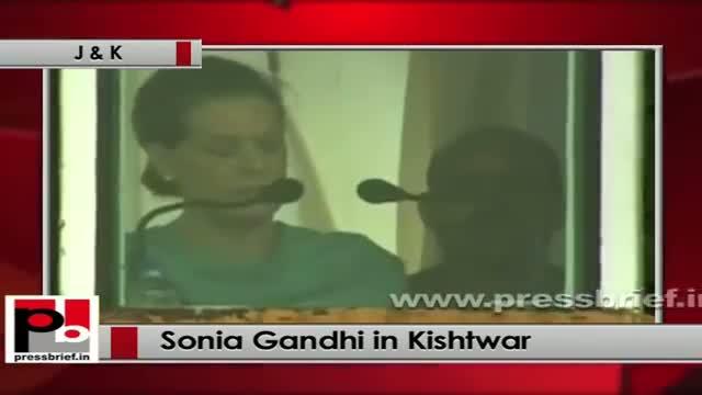 Sonia Gandhi at Kishtwar (J&K): Indira Ji and Rajiv Ji had a special love for Kashmir