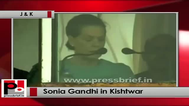 Sonia Gandhi at Kishtwar (J&K): UPA Govt gave priority for rural development