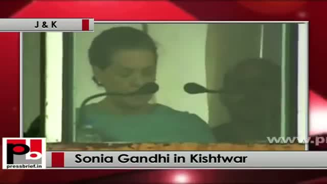 Sonia Gandhi at Kishtwar (J&K): There is tremendous potential among the Kashmiri youth